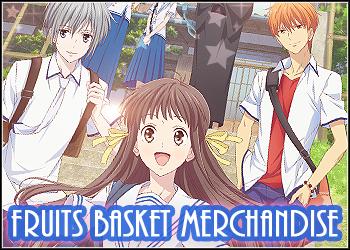 Fruits Basket Merchandise